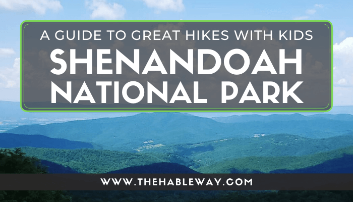 Great Family Hikes At Shenandoah National Park