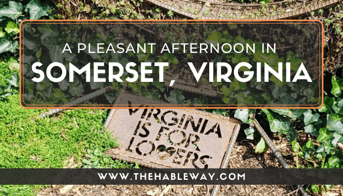 A Pleasant Afternoon In Somerset, Virginia