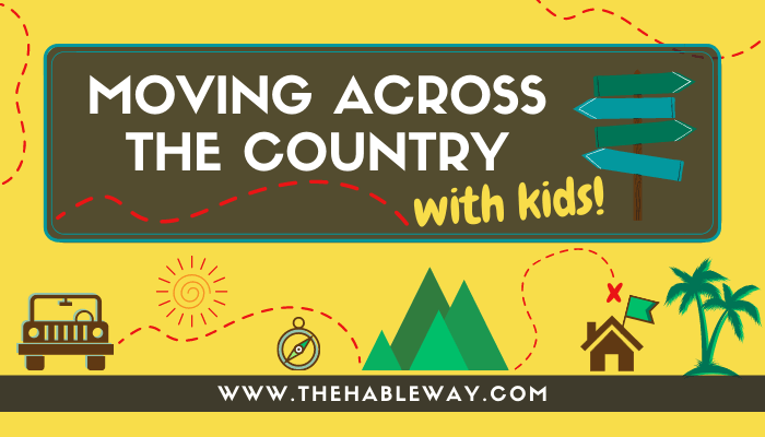 Moving Across The Country With Kids: The Survival Guide