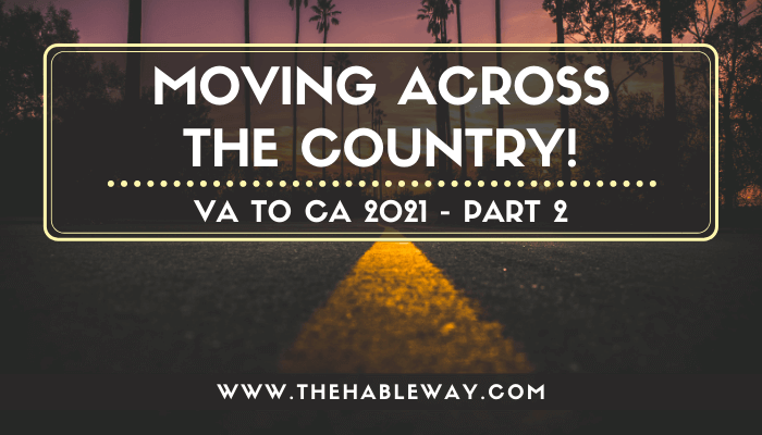 The Truth About Moving Across The Country in 2021 – Logistics