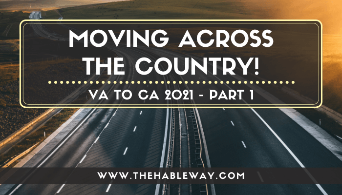 The Truth About Moving Across The Country in 2021